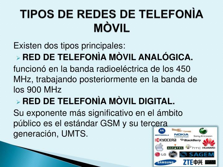 TIPOS DE REDES DE TELEFONÌA MÒVIL