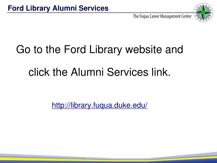 Ford Library Alumni Services