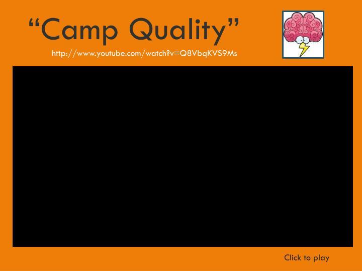 """""""Camp Quality"""""""
