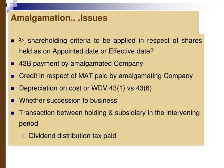 Amalgamation.. .Issues