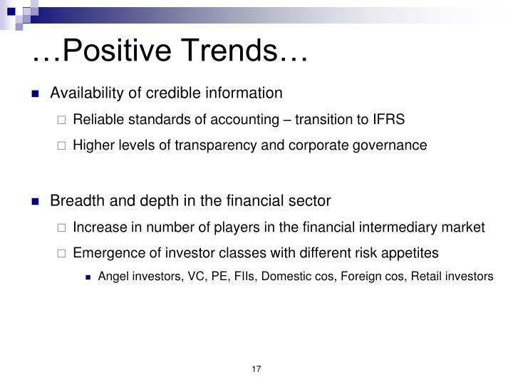 …Positive Trends…