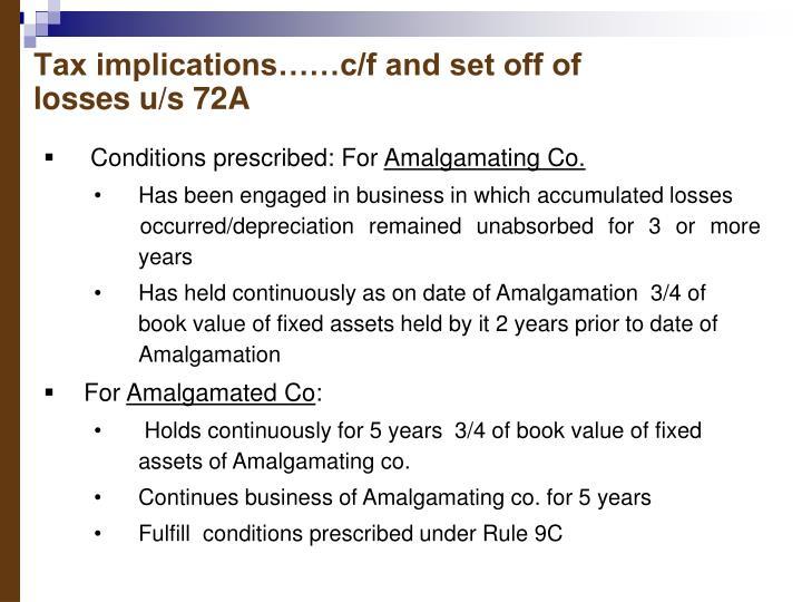 Tax implications……c/f and set off of losses u/s 72A