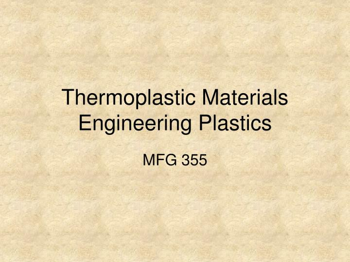 thermoplastic materials engineering plastics n.
