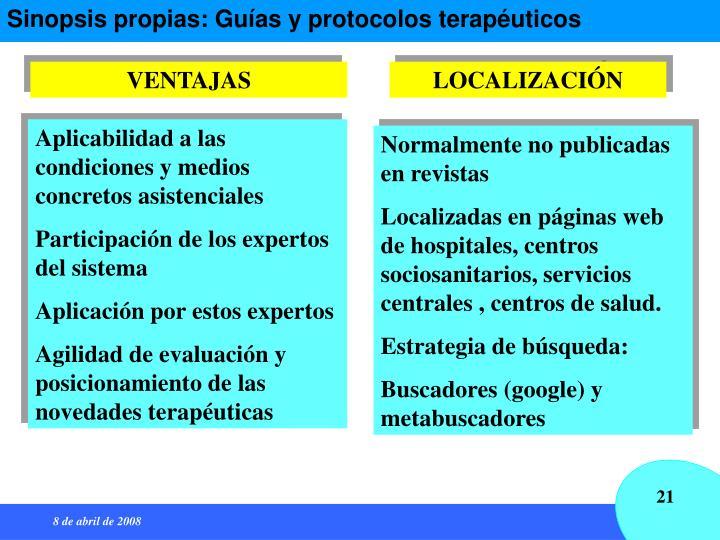 Sinopsis propias: Guías y protocolos terapéuticos