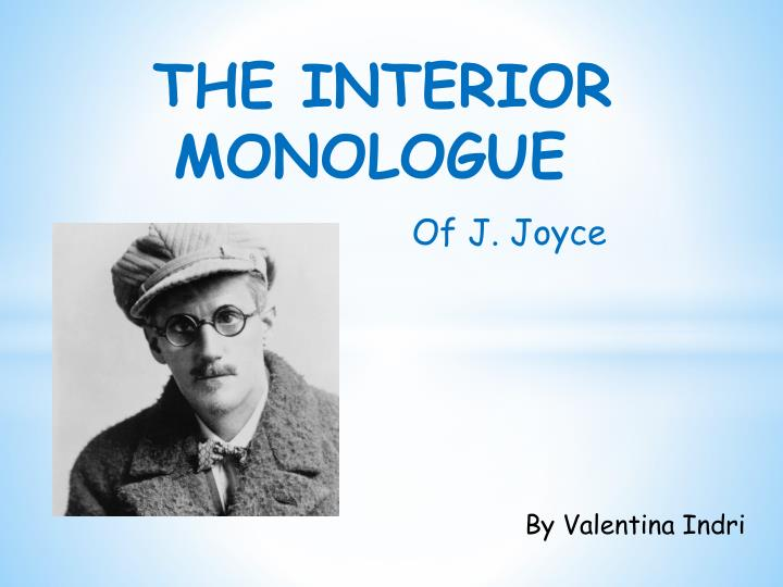 PPT - THE INTERIOR MONOLOGUE PowerPoint Presentation, free download - ID:3022032