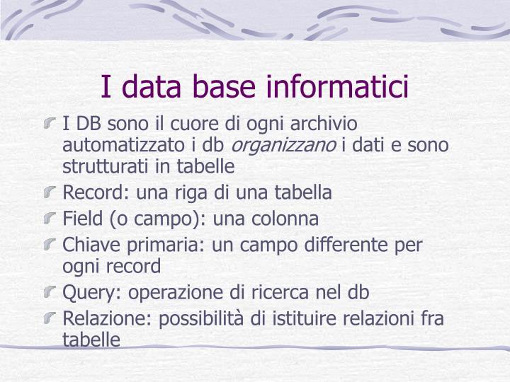 I data base informatici