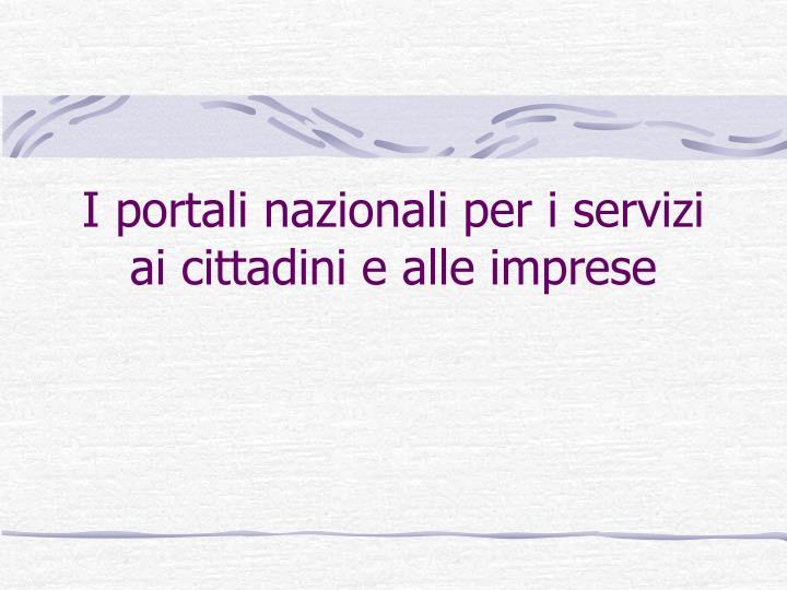 I portali nazionali per i servizi ai cittadini e alle imprese