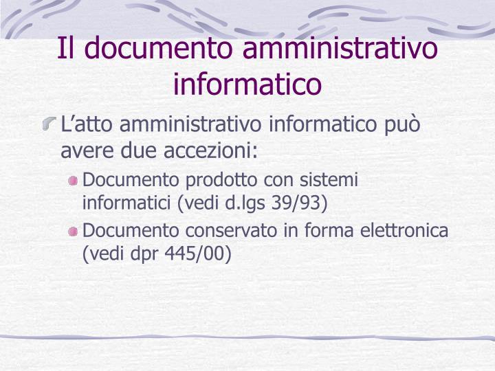 Il documento amministrativo informatico