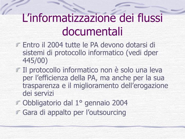 L'informatizzazione dei flussi documentali