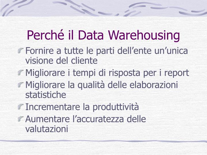 Perché il Data Warehousing