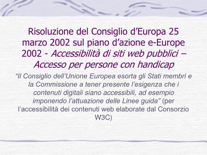 Risoluzione del Consiglio d'Europa 25 marzo 2002 sul piano d'azione e-Europe 2002 -