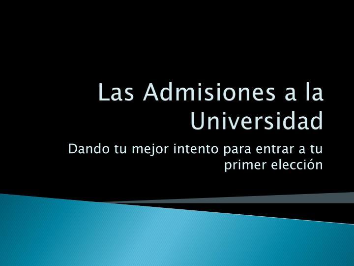 Las Admisiones a la Universidad