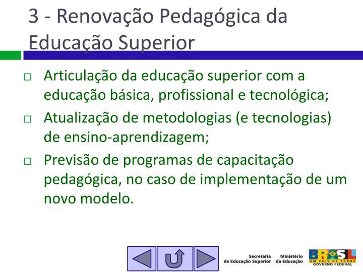 3 - Renovação Pedagógica da Educação Superior