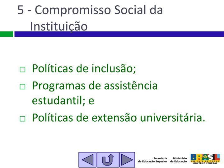 5 - Compromisso Social da Instituição