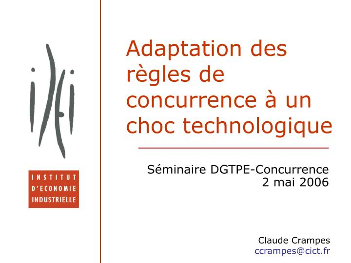 Adaptation des r gles de concurrence un choc technologique