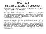 1929 1936 la stabilizzazione e il consenso1