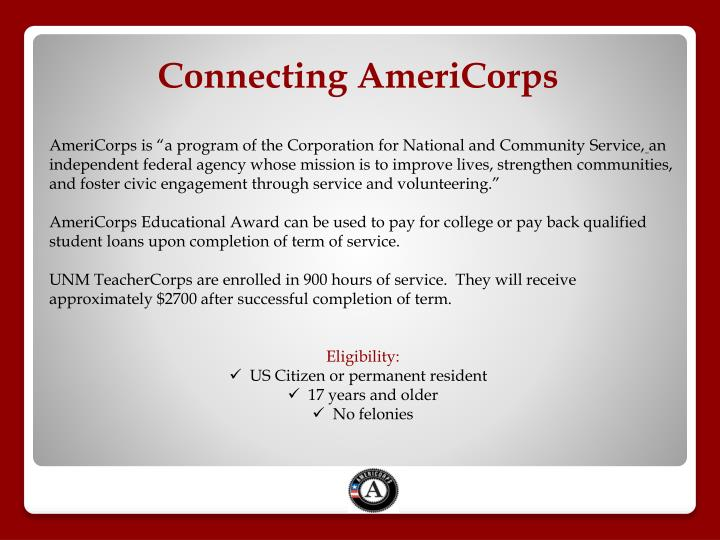 """AmeriCorps is """"a program of theCorporation for National and Community Service,"""