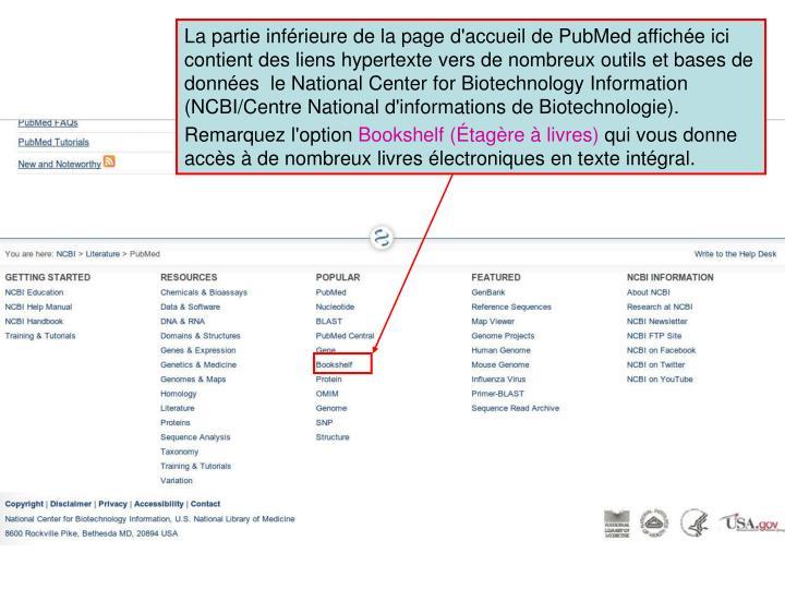 La partie inférieure de la page d'accueil de PubMed affichée ici contient des liens hypertexte vers de nombreux outils et bases de données  le National Center for