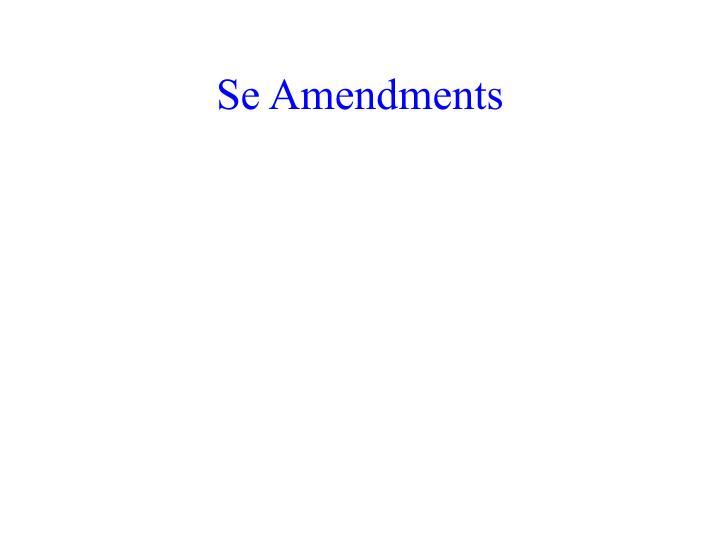 Se Amendments