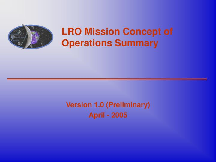 lro mission concept of operations summary n.