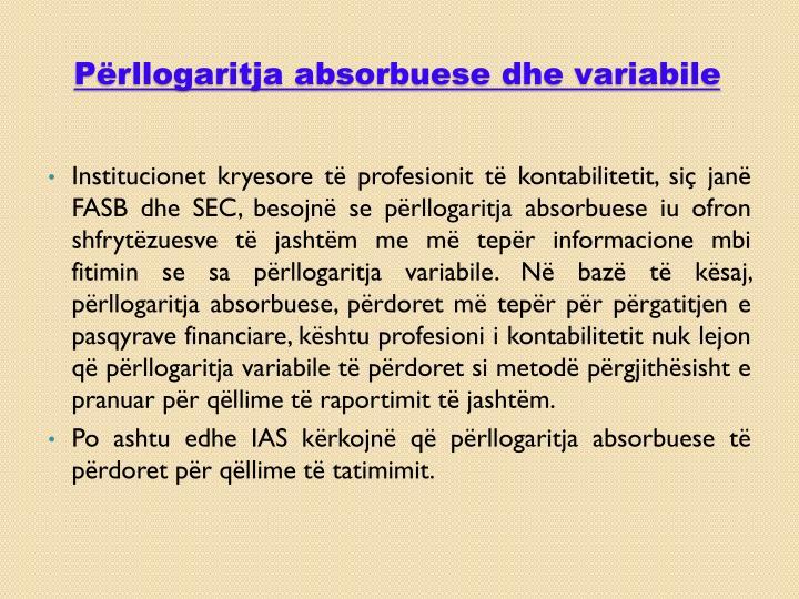 Përllogaritja absorbuese dhe variabile