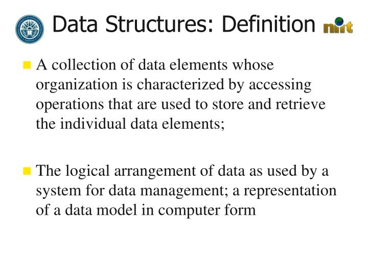 Data Structures: Definition
