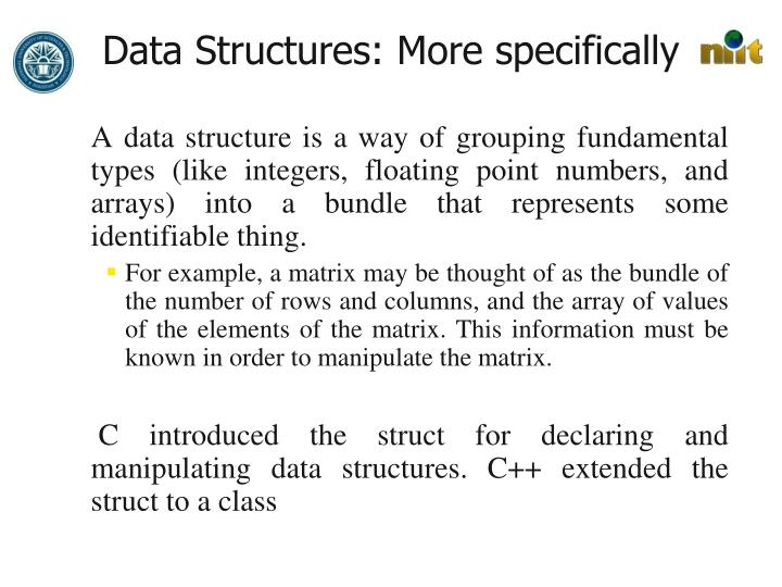 Data Structures: More specifically