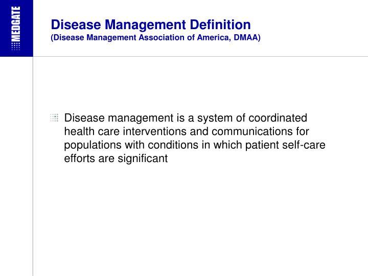 Disease management definition disease management association of america dmaa