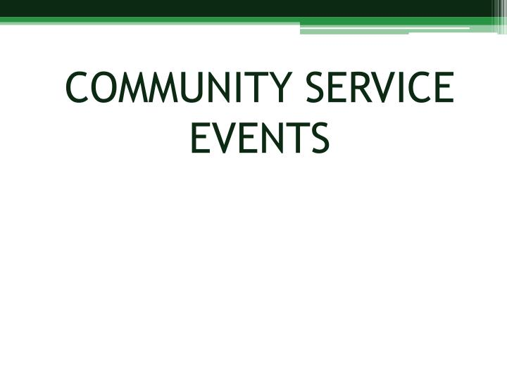 COMMUNITY SERVICE EVENTS