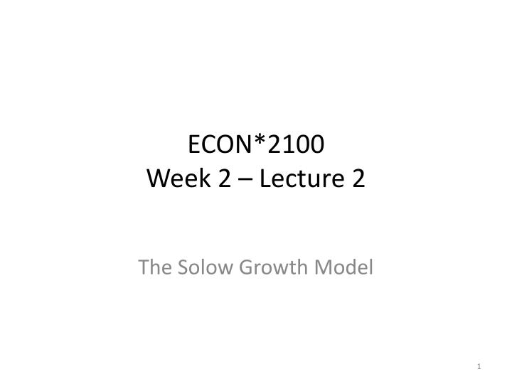 Econ 2100 week 2 lecture 2