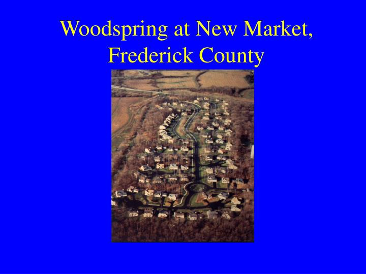 Woodspring at New Market, Frederick County