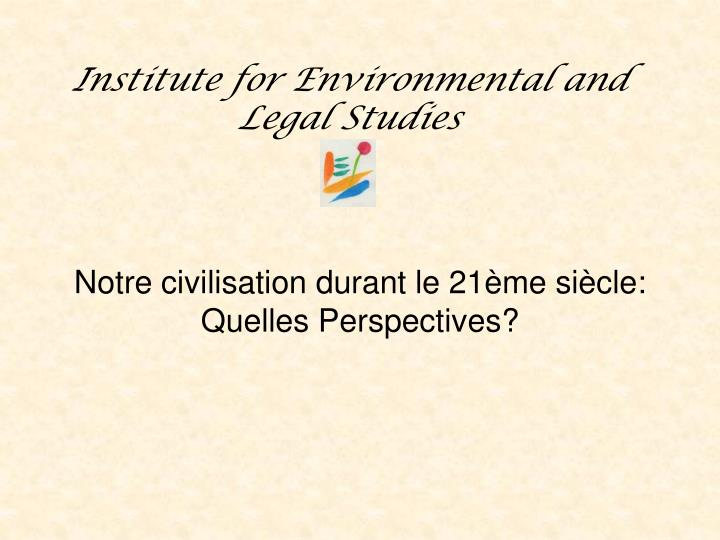 institute for environmental and legal studies n.