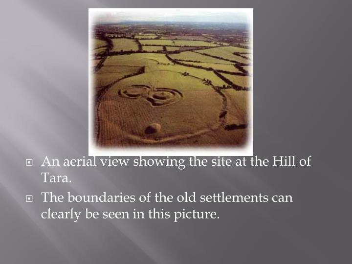 An aerial view showing the site at the Hill of Tara.