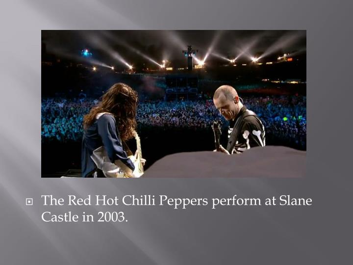 The Red Hot Chilli Peppers perform at