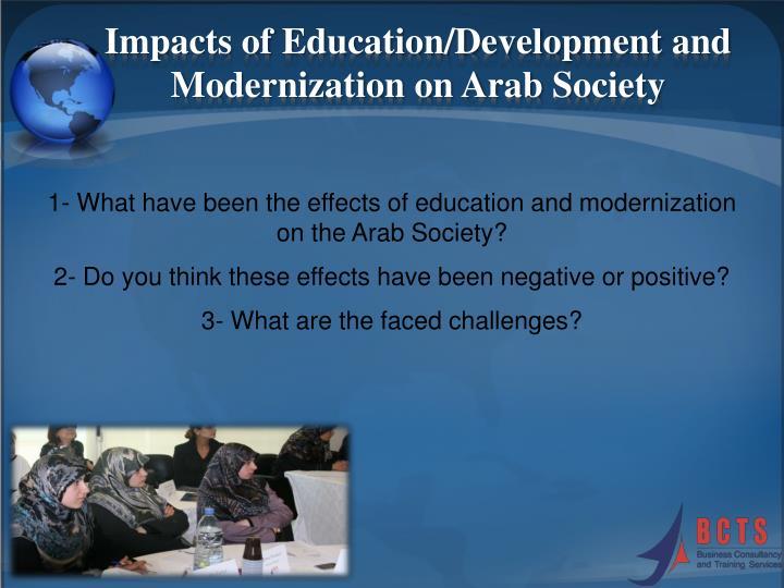 the impact of modernization on women Islamic modernism: responses to western modernization islamic modernism: responses to western modernization in the the women.