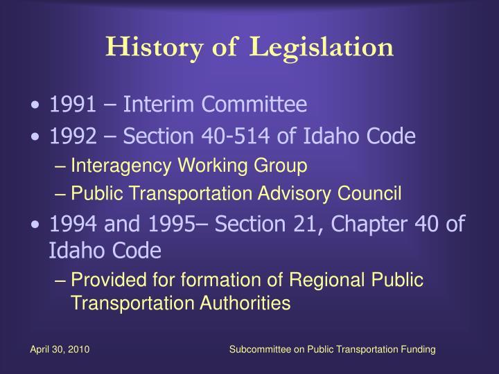 History of Legislation
