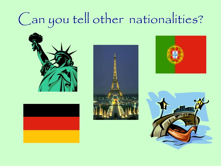 Can you tell other  nationalities?