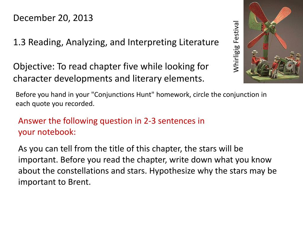 PPT - December 9, 2013 1 3 Reading, Analyzing, and