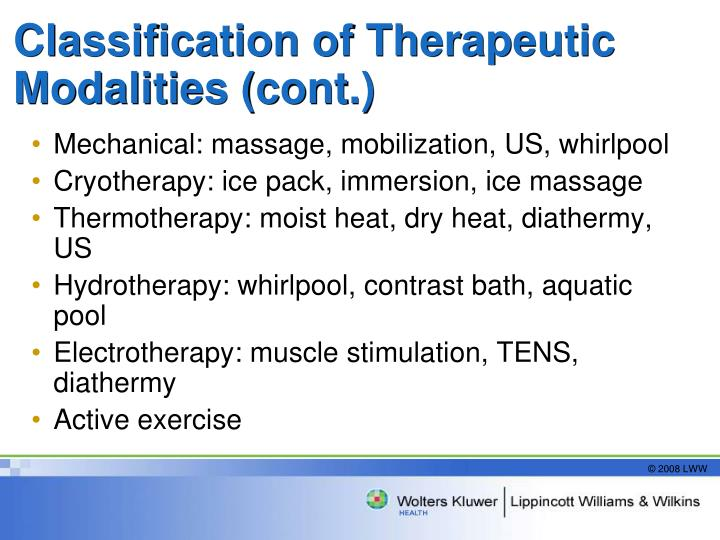 Classification of Therapeutic Modalities (cont.)