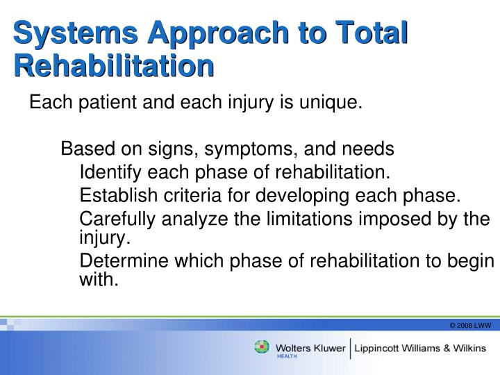 Systems Approach to Total Rehabilitation