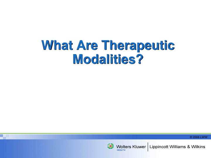 What Are Therapeutic Modalities?