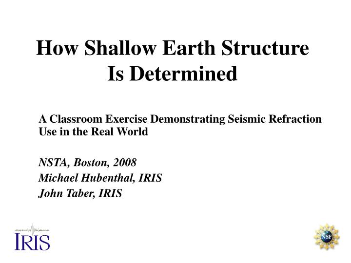 how shallow earth structure is determined n.