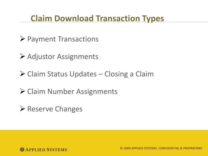 Claim Download Transaction Types