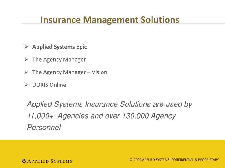 Insurance management solutions