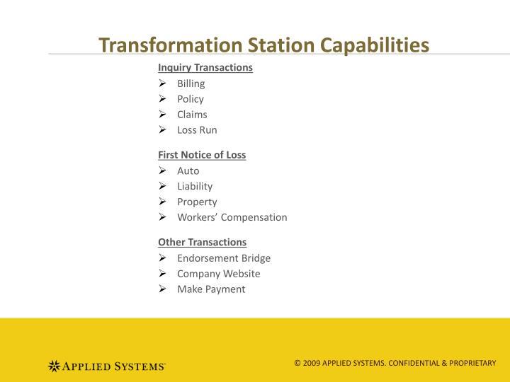 Transformation Station Capabilities