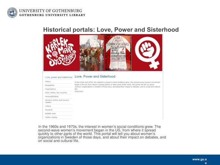 Historical portals: Love, Power and Sisterhood