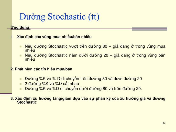 Đường Stochastic (tt)