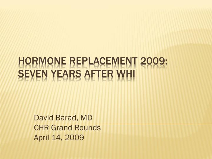 david barad md chr grand rounds april 14 2009 n.