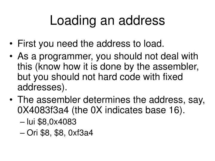 Loading an address