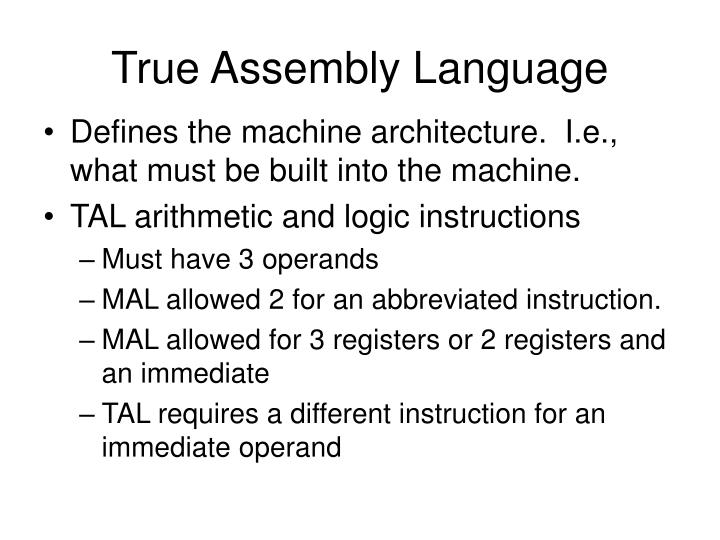True Assembly Language